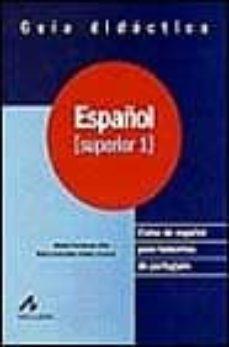 Relaismarechiaro.it Español: Curso De Español Para Hablantes De Portugues: Español Su Perior 1 Image