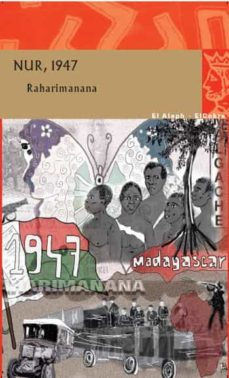 Descargar pdf gratis ebook NUR, 1947 9788476699867 (Spanish Edition) de JEAN-LUC RAHARIMANANA MOBI CHM