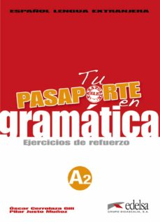 Lofficielhommes.es Tu Pasaporte En Gramatica A2: Ejercicios De Refuerzo Image