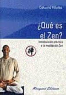 ¿que es el zen?-dokusho villalba-9788478132867