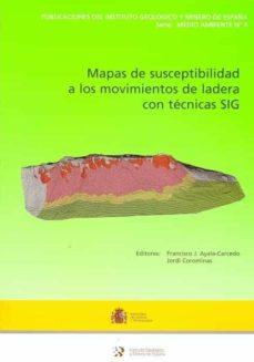 MAPA DE SUSCEPTIBILIDAD A LOS MOVIMIENTOS DE LADERA CON TECNICAS SIG (CON 1 MAPA) - F.J. AYALA CARCEDO   Triangledh.org