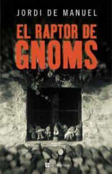 Debatecd.mx El Raptor De Gnoms Image