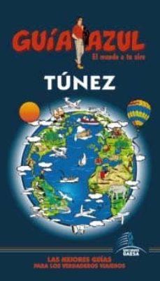 tunez 2013 (guia azul)-9788480238267