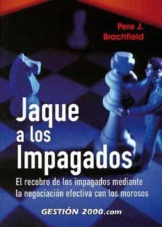 Permacultivo.es Jaque A Los Impagados: El Recobro De Los Impagados Mediante La Ne Gociacion Efectiva Con Los Morosos Image