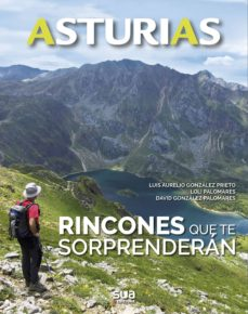 asturias-rincones que te sorprenderan-luis aurelio gonzalez prieto-loli palomares-9788482166667