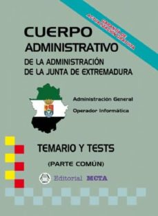 CUERPO ADMINISTRATIVO DE LA JUNTA DE EXTREMADURA - VV.AA. | Triangledh.org