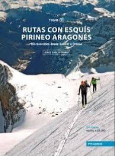 rutas con esquis pirineo aragones. tomo ii-jorge garcia-dihinx-9788483214367