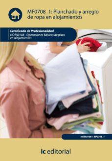 (i.b.d.)planchado y arreglo de ropa en alojamientos. hota0108 - operaciones basicas de pisos en alojamientos-9788483646267