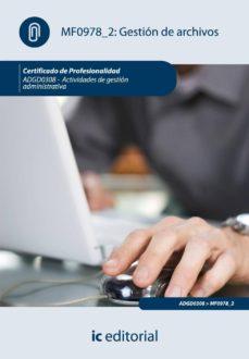 (i.b.d.)gestion de archivos. adgd0308-actividades de gestion administrativa.-9788483647967