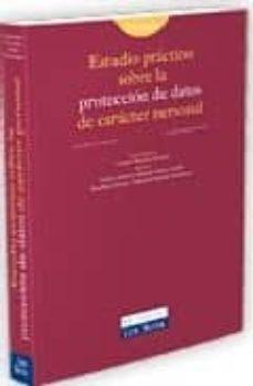 Chapultepecuno.mx Estudio Practico Sobre La Proteccion De Datos De Caracter Persona L. 2ª Ed. (Incluye Cd) Image