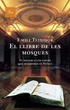 el llibre de les mosques-emili teixidor-9788484377467