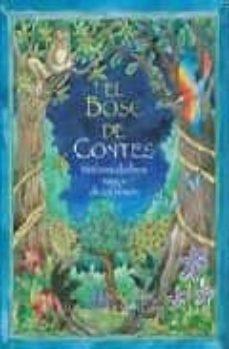 Garumclubgourmet.es El Bosc De Contes: Histories D Arbres Magics De Tot El Mon (2ª Ed .) Image