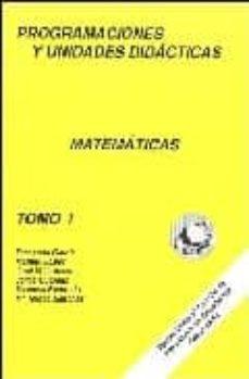 Chapultepecuno.mx Programaciones Y Unidades Didacticas Matematicas (Vol. I) Image