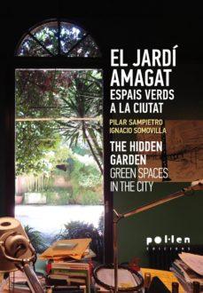 Canapacampana.it El Jardi Amagat = The Hidden Garden (Catalan-ingles) Image