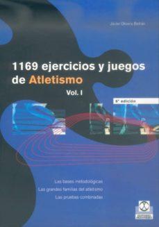 1169 ejercicios y juegos de atletismo (2 vol.)-javier olivera betran-9788486475567