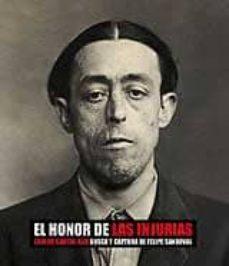 Curiouscongress.es El Honor De Las Injurias: Busca Y Captura De Felipe Sandoval Image