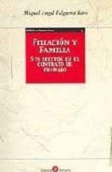FILIACION Y FAMILIA: SUS EFECTOS EN EL CONTRATO DE TRABAJO - MIQUEL ANGEL FALGUERA BARO | Triangledh.org