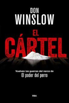 Descargas gratuitas de libros de electrónica digital EL CARTEL (PREMIO RBA DE NOVELA NEGRA 2015) de DON WINSLOW