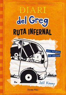 Chapultepecuno.mx Diari Del Greg 9: Ruta Infernal Image