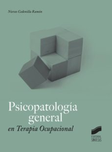 Descargar PSICOPATOLOGIA GENERAL EN TERAPIA OCUPACIONAL gratis pdf - leer online