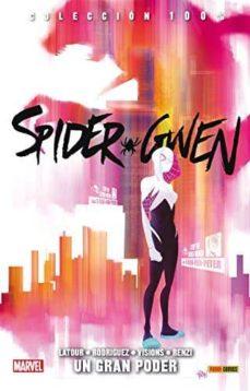 spider gwen: un gran poder-jason latour-robbie rodriguez-9788490946367