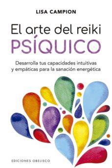 Descargar libros de texto para ipad EL ARTE DEL REIKI PSÍQUICO  (Spanish Edition) de LISA CAMPION
