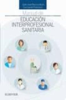 El mejor libro de audio para descargar MANUAL DE EDUCACIÓN INTERPROFESIONAL SANITARIA