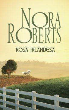 rosa irlandesa (ebook)-nora roberts-9788491701767