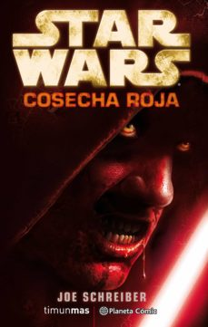 Pdf descargar gratis ebooks STAR WARS COSECHA ROJA de JOE SCHREIBER PDF MOBI