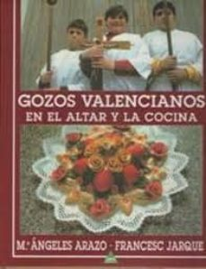 gozos valencianos en el altar y la cocina-mª angeles arazo-francesc jarque-9788492932467