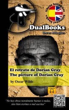 Scribd book downloader EL RETRATO DE DORIAN GRAY / THE PICTURE OF DORIAN GRAY  9788493958367 en español