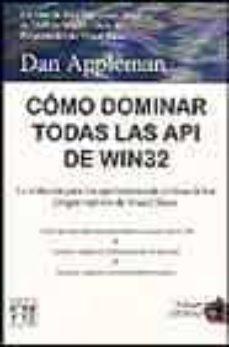 Descargar COMO DOMINAR TODAS LAS API DE WIN32 gratis pdf - leer online
