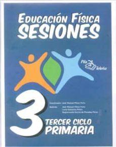 carpeta educacion fisica sesiones 3º ciclo primaria-jose manuel perez feito-9788495353467