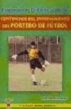 Eldeportedealbacete.es Progresiones Didacticas De Los Contenidos Del Entrenamiento Del P Ortero De Futbol Image