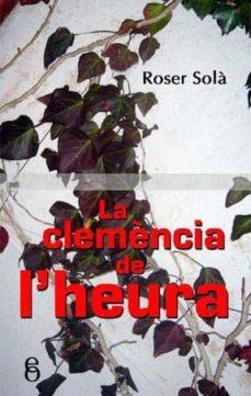 Enmarchaporlobasico.es La Clemencia De L Heura Image