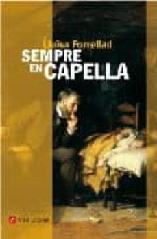 Descargas gratuitas de libros electrónicos en pdf. SEMPRE EN CAPELLA (Spanish Edition) PDB 9788496521667