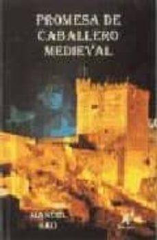 Enmarchaporlobasico.es Promesa De Caballero Medieval Image
