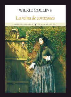 Descarga gratuita del foro de libros electrónicos LA REINA DE CORAZONES (5ª ED.) in Spanish MOBI DJVU PDB de WILKIE COLLINS
