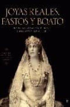 joyas reales, fastos y boato: espledor y brillo ceremonial en las cortes de europa-ricardo mateos sainz de medrano-9788497348867