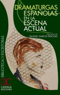 Curiouscongress.es Dramaturgas Españolas En La Escena Actual (Biblioteca De Escritor As, 55) Image