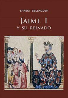 jaime i y su reinado-ernest belenguer-9788497432467
