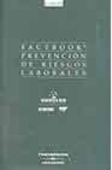 Descarga gratuita de libro mp3. FACTBOOK PREVENCION DE RIESGOS LABORALES 2003 (4ª ED.) de  9788497672467 iBook