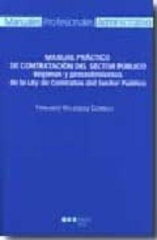 manual practico de contratacion del sector publico. regimen y pro cedimientos de la ley de contratos del sector publico-fernando velazquez curbelo-9788497685467