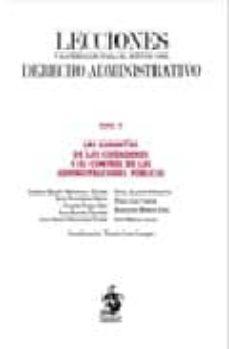 LECCIONES Y MATERIALES PARA EL ESTUDIO DEL DERECHO ADMINISTRATIVO TOMO IV: LAS GARANTIAS DE LOS CIUDADANOS Y EL OCNTROL DE LAS ADMINISTRACIONES PUBLICAS - LORENZO MARTIN-RETORTILLO BAQUER | Triangledh.org