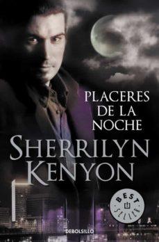 Kindle descargar ebook a la computadora PLACERES DE LA NOCHE (CAZADORES OSCUROS 2) de SHERRILYN KENYON