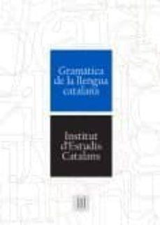 Electrónica libro pdf descarga gratuita GRAMATICA DE LA LLENGUA CATALANA  de  9788499653167