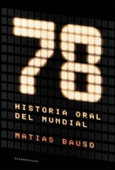 78. historia oral del mundial (ebook)-9789500761567