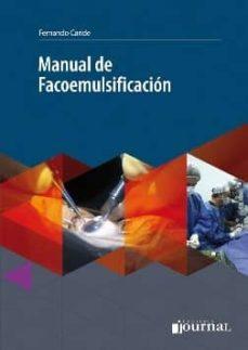 Amazon descargar audiolibros mp3 MANUAL DE FACOEMULSIFICACION (ACCESO ONLINE) de FERNANDO CARIDE en español iBook 9789871981267