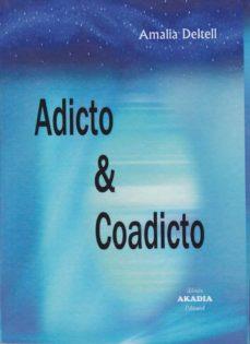 ADICTO & COADICTO - AMALIA DELTELL |