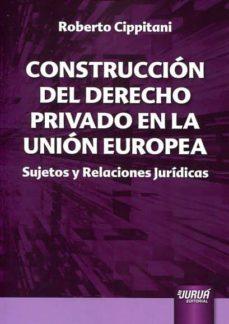 Emprende2020.es Construccion Del Derecho Privado En La Union Europea Image